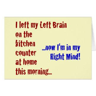 Tarjeta Dejé mi cerebro izquierdo en casa