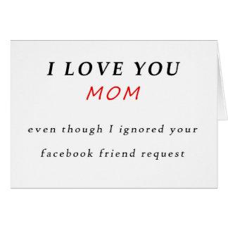 Tarjeta del día de madre, te amo sin Facebook