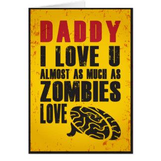 Tarjeta del día de padre del amor del zombi tarjeta de felicitación