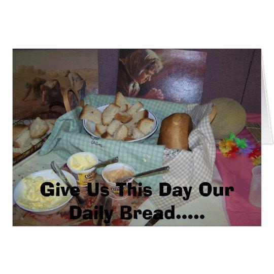 Tarjeta Dénos este día nuestro notecard diario del pan