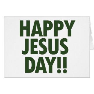 Tarjeta Día feliz de Jesús