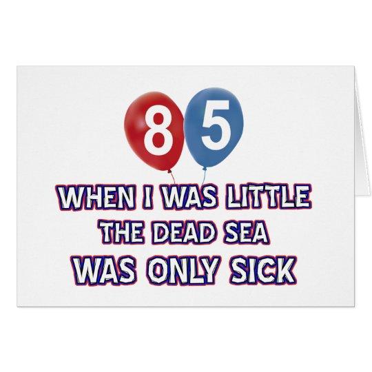 Tarjeta diseños 85 años del cumpleaños del mar muerto