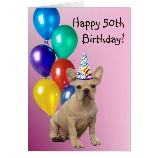 Tarjeta Dogo francés del 50.o cumpleaños feliz