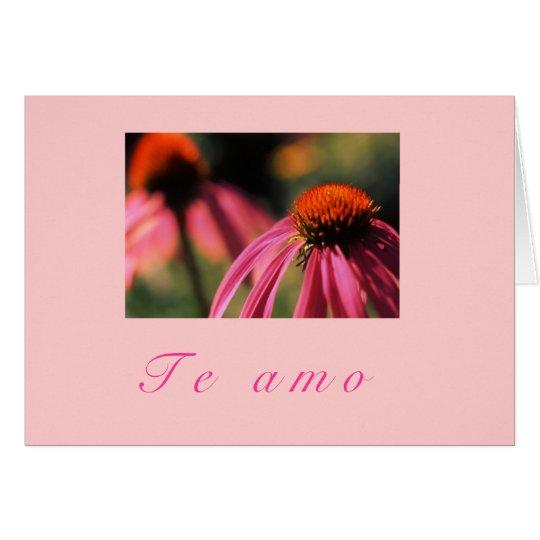 "Tarjeta ""Echinacea Te Amo """