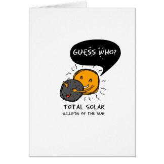 Tarjeta ¿Eclipse solar total de la conjetura de Sun quién?