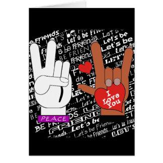 Tarjeta El amor de la paz del ASL nos dejó ser amigos