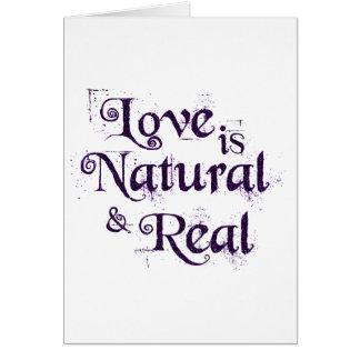 Tarjeta El amor es natural y real…