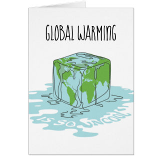 Tarjeta El calentamiento del planeta es tan nada