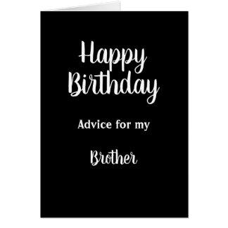 Tarjeta El consejo del feliz cumpleaños no crece Brother