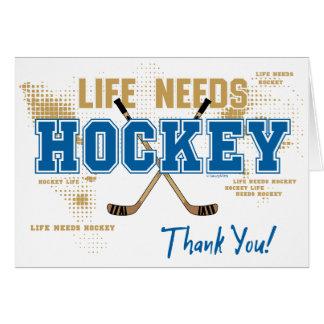 Tarjeta El hockey le agradece cardar - la vida necesita