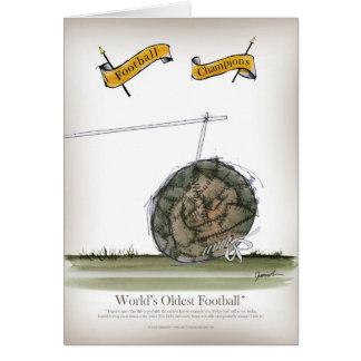 Tarjeta el más viejo fútbol del mundo
