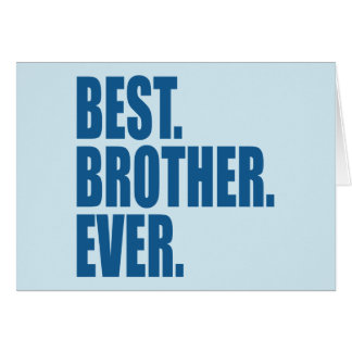 Tarjeta El mejor. Brother. Nunca. (azul)