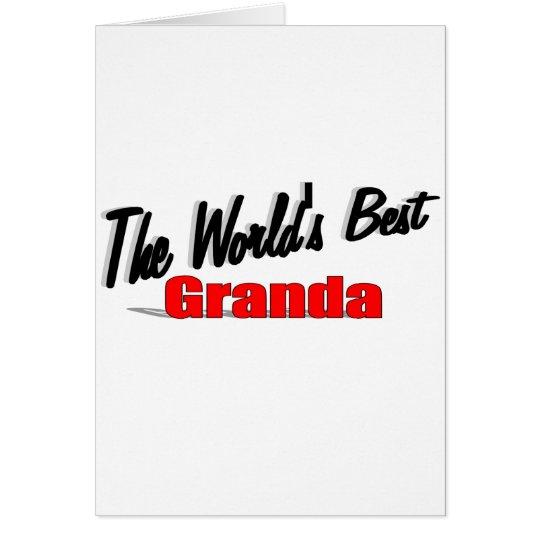 Tarjeta El mejor Granda del mundo