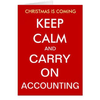Tarjeta El navidad está viniendo - guarde la calma…
