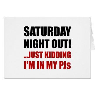 Tarjeta El sábado por la noche hacia fuera PJs