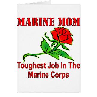 Tarjeta El trabajo más duro de la mamá marina del USMC en