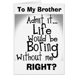 Tarjeta ¡El *** U de BROTHER del *** SABE que LE