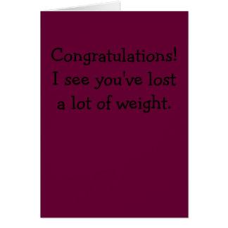 Tarjeta ¡Enhorabuena! Le veo haber perdido mucho peso
