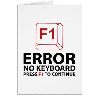 Tarjeta Error ninguna prensa F1 del teclado a continuar