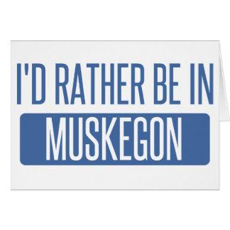 Tarjeta Estaría bastante en Muskegon