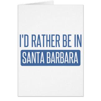 Tarjeta Estaría bastante en Santa Barbara