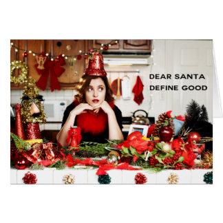 """Tarjeta """"Estimado Santa, define bueno """""""