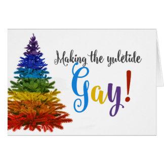Tarjeta ¡Fabricación del gay de Yuletide!