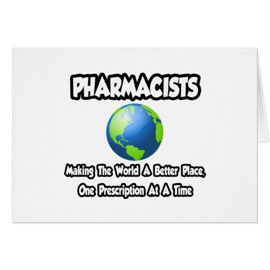 Tarjeta Farmacéuticos… que hacen el mundo un mejor lugar
