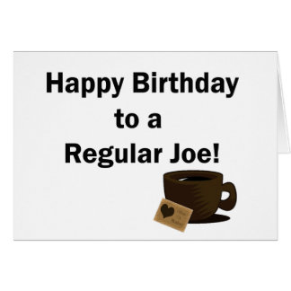 Tarjeta Feliz cumpleaños a un Joe regular