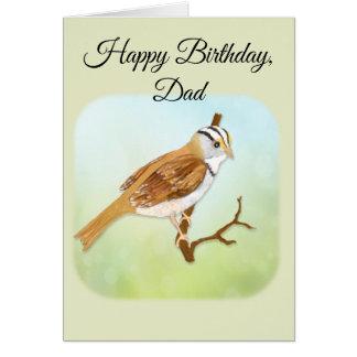 Tarjeta Feliz cumpleaños, papá con el gorrión Throated