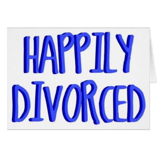 Tarjeta Feliz de ser hombre divorciado