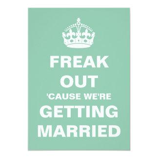 Tarjeta Freak nos están saliendo el boda casado invita