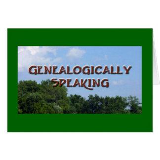 Tarjeta Genealógicamente hablando