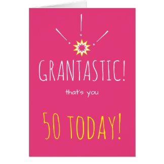 """Tarjeta ¡Grantastic!  Cumpleaños feliz de """"cualquier edad"""""""