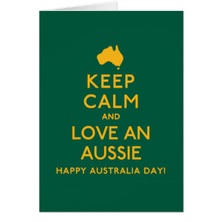 Tarjeta ¡Guarde la calma y ame Aussie!