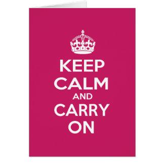 Tarjeta Guarde la calma y continúe