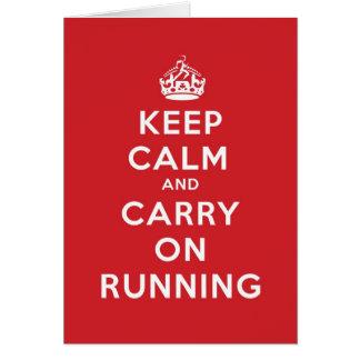 Tarjeta Guarde la calma y continúe el correr