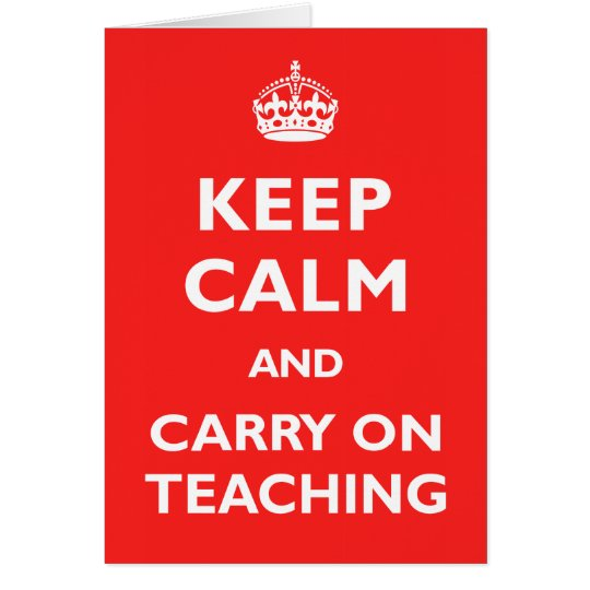 Tarjeta Guarde la calma y continúe el enseñar