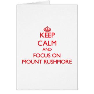 Tarjeta Guarde la calma y el foco en el monte Rushmore