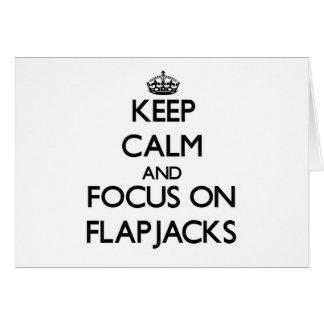 Tarjeta Guarde la calma y el foco en los Flapjacks