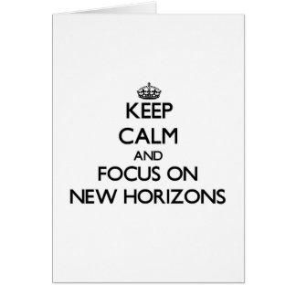 Tarjeta Guarde la calma y el foco en New Horizons