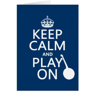 Tarjeta Guarde la calma y el juego en (banjo) (cualquier