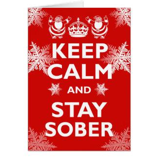 Tarjeta Guarde la calma y permanezca sobrio