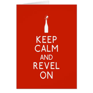 Tarjeta Guarde la calma y Revel encendido