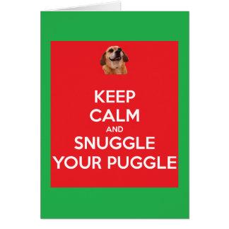 Tarjeta Guarde la calma y Snuggle su navidad de Puggle