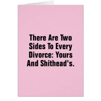 Tarjeta Hay dos lados a cada divorcio…