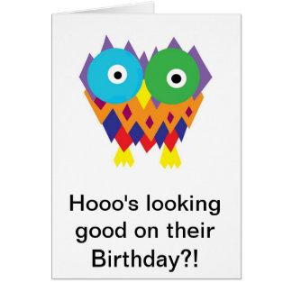 Tarjeta ¡Hooo que parece bueno en su cumpleaños?!