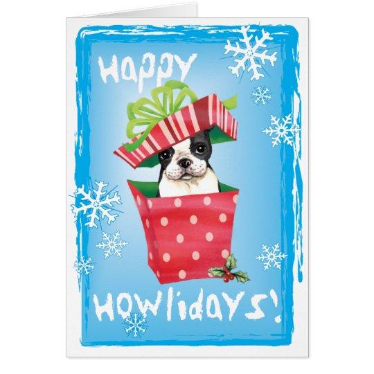 Tarjeta Howliday feliz Boston Terrier