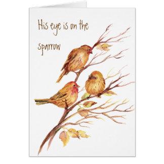 Tarjeta Inspirado su ojo está en el gorrión,