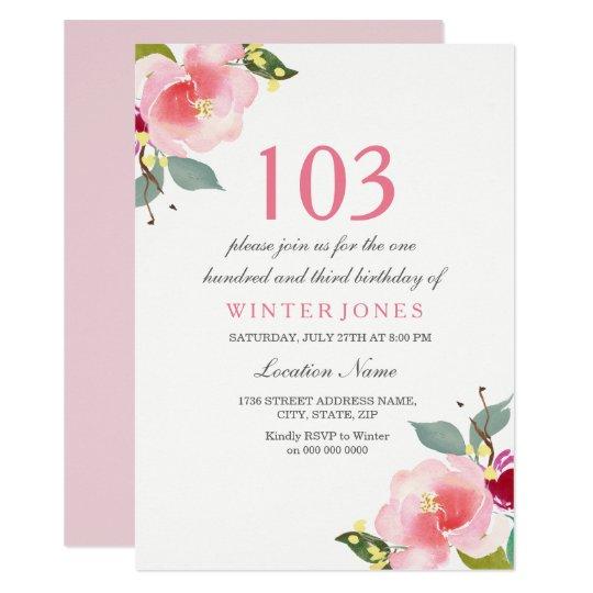 Tarjeta La 103a fiesta de cumpleaños floral rosada